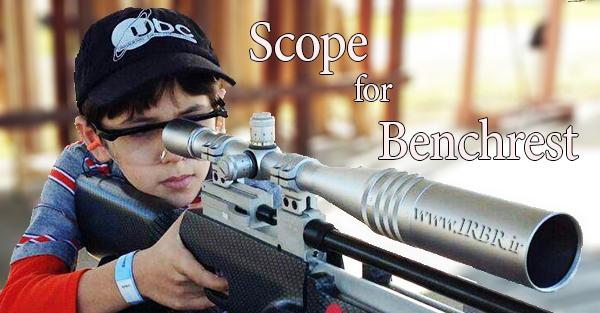 دوربین بنچ رست Benchrest Scope